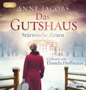 Cover-Bild zu Das Gutshaus - Stürmische Zeiten von Jacobs, Anne