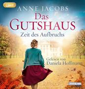 Cover-Bild zu Das Gutshaus - Zeit des Aufbruchs von Jacobs, Anne