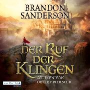 Cover-Bild zu Der Ruf der Klingen (Audio Download) von Sanderson, Brandon