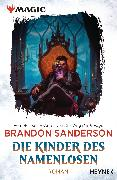 Cover-Bild zu MAGIC: The Gathering - Die Kinder des Namenlosen (eBook) von Sanderson, Brandon