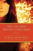 Cover-Bild zu The Girl Who Wrote Loneliness (eBook) von Shin, Kyung-Sook