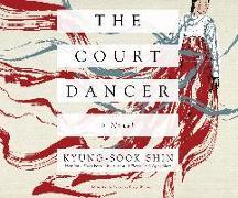 Cover-Bild zu The Court Dancer von Shin, Kyung-Sook