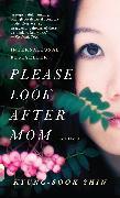 Cover-Bild zu Please Look After Mom von Kyung-Sook, Shin