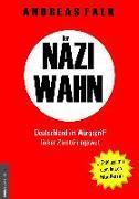 Cover-Bild zu Der Naziwahn von Falk, Andreas