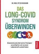 Cover-Bild zu Das Long-Covid-Syndrom überwinden von Niemann, Peter