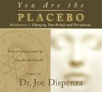 Cover-Bild zu You Are the Placebo Meditation 1 -- Revised Edition von Dispenza, Joe