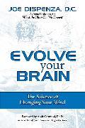 Cover-Bild zu Evolve Your Brain von Dispenza, Joe