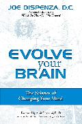 Cover-Bild zu Evolve Your Brain (eBook) von Dispenza, Joe
