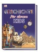 Cover-Bild zu Wissen für clevere Kids. Geschichte für clevere Kids von Hofmann, Karin (Übers.)