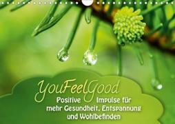 Cover-Bild zu YouFeelGood - Positive Impulse für mehr Gesundheit, Entspannung und Wohlbefinden (Wandkalender 2021 DIN A4 quer) von Shayana Hoffmann, Gaby