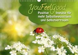 Cover-Bild zu YouFeelGood - Positive Impulse für mehr Selbstbewusstsein und Selbstvertrauen (Wandkalender 2021 DIN A3 quer) von Shayana Hoffmann, Gaby