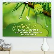 Cover-Bild zu YouFeelGood - Positive Impulse für mehr Gesundheit, Entspannung und Wohlbefinden (Premium, hochwertiger DIN A2 Wandkalender 2021, Kunstdruck in Hochglanz) von Shayana Hoffmann, Gaby