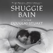 Cover-Bild zu Shuggie Bain (Unabridged) (Audio Download) von Stuart, Douglas