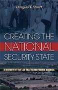 Cover-Bild zu Creating the National Security State (eBook) von Stuart, Douglas T.