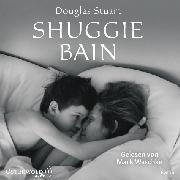 Cover-Bild zu Shuggie Bain (Audio Download) von Stuart, Douglas