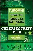 Cover-Bild zu How to Measure Anything in Cybersecurity Risk (eBook) von Hubbard, Douglas W.