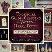 Cover-Bild zu Unofficial Guide to Crafting the World of Harry Potter (eBook) von Bucholz, Dinah (Vorb.)