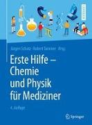 Cover-Bild zu Erste Hilfe - Chemie und Physik für Mediziner von Schatz, Jürgen (Hrsg.)