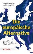Cover-Bild zu Die europäische Alternative von Russwurm, Siegfried (Hrsg.)