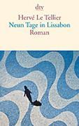 Cover-Bild zu Le Tellier, Hervé: Neun Tage in Lissabon