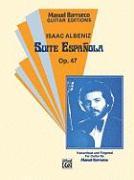 Cover-Bild zu Albeniz, Isaac (Komponist): Suite Espanola, Op. 47