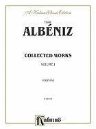 Cover-Bild zu Alb'niz, Isaac (Komponist): Collected Works, Vol 1