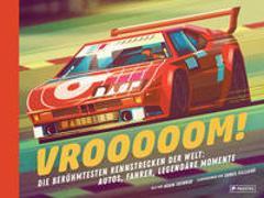 Cover-Bild zu Die berühmtesten Rennstrecken der Welt: Autos, Fahrer, legendäre Momente von Skinner, Adam