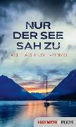 Cover-Bild zu Nur der See sah zu (eBook) von Kolozs, Martin