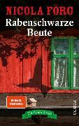 Cover-Bild zu Rabenschwarze Beute (eBook) von Förg, Nicola
