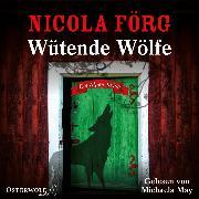 Cover-Bild zu Wütende Wölfe (Audio Download) von Förg, Nicola