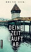 Cover-Bild zu Deine Zeit läuft ab (eBook) von Heini, Bruno