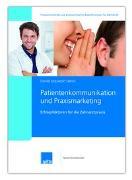Cover-Bild zu Patientenkommunikation und Praxismarketing von Hänni, Izquierdo Daniel