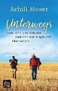 Cover-Bild zu Unterwegs (eBook) von Moser, Achill