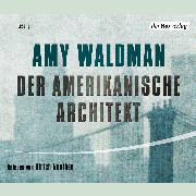 Cover-Bild zu Der amerikanische Architekt (Audio Download) von Waldman, Amy