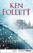 Cover-Bild zu Eisfieber (eBook) von Follett, Ken