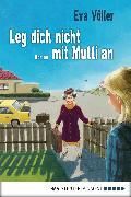 Cover-Bild zu Leg dich nicht mit Mutti an (eBook) von Völler, Eva