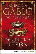 Cover-Bild zu Der dunkle Thron (eBook) von Gablé, Rebecca