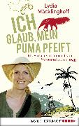 Cover-Bild zu Ich glaub, mein Puma pfeift (eBook) von Möcklinghoff, Lydia