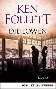 Cover-Bild zu Die Löwen (eBook) von Follett, Ken