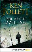 Cover-Bild zu Der dritte Zwilling (eBook) von Follett, Ken