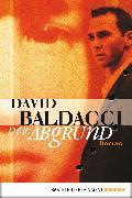 Cover-Bild zu Der Abgrund (eBook) von Baldacci, David
