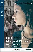 Cover-Bild zu Und plötzlich gehörst du ihm (eBook) von Groningen, Merel van
