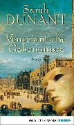 Cover-Bild zu Venezianische Geheimnisse (eBook) von Dunant, Sarah