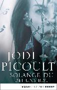 Cover-Bild zu Solange du bei uns bist (eBook) von Picoult, Jodi