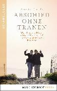 Cover-Bild zu Abschied ohne Tränen (eBook) von Gräfe, Anett