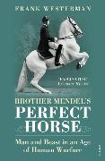 Cover-Bild zu Westerman, Frank: Brother Mendel's Perfect Horse