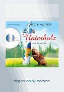 Cover-Bild zu Unterholz (DAISY Edition) von Maurer, Jörg