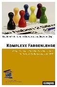 Cover-Bild zu Komplexe Farbenlehre (eBook) von Münch, Ursula (Hrsg.)