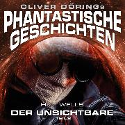 Cover-Bild zu Phantastische Geschichten, Der Unsichtbare, Teil 2 (Audio Download) von Wells, H.G.
