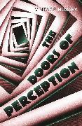 Cover-Bild zu The Doors Of Perception (eBook) von Huxley, Aldous